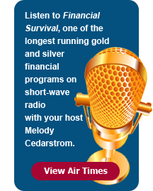 Listen to Financial Survival, one of the longest running gold and silver financial programs on short-wave radio with your host Melody Cedarstrom and regular guest - world renowned economist Robert Chapman. - View Air Times